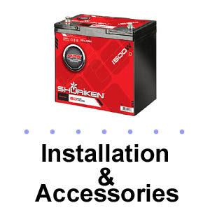 Installation & Accessories